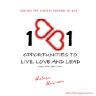 1001 Opportunities to Live, Love and Lead
