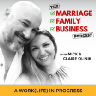 The Marriage Family Business Podcast