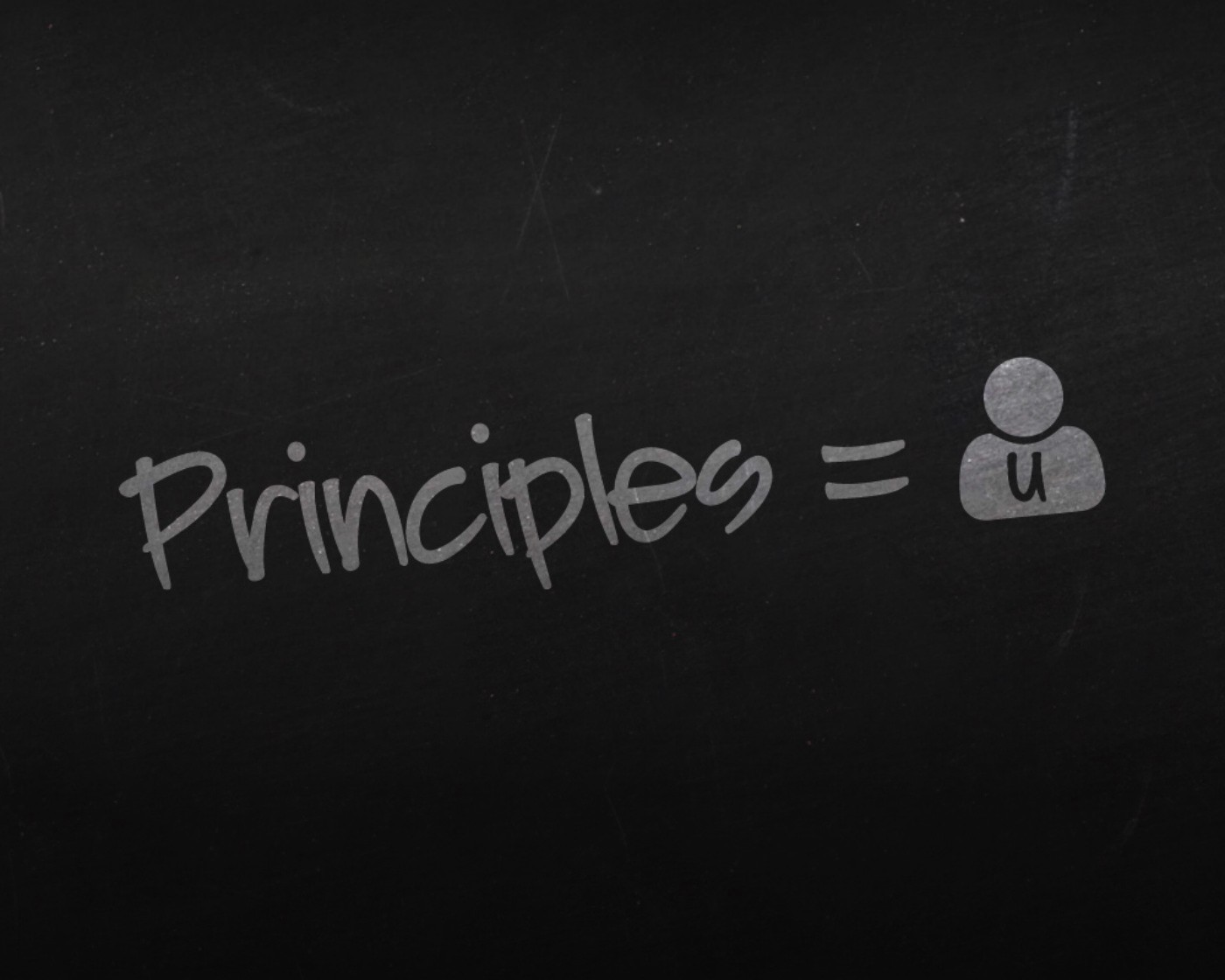 It's your principles that define you