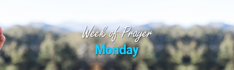 Week of Prayer: Monday cover image