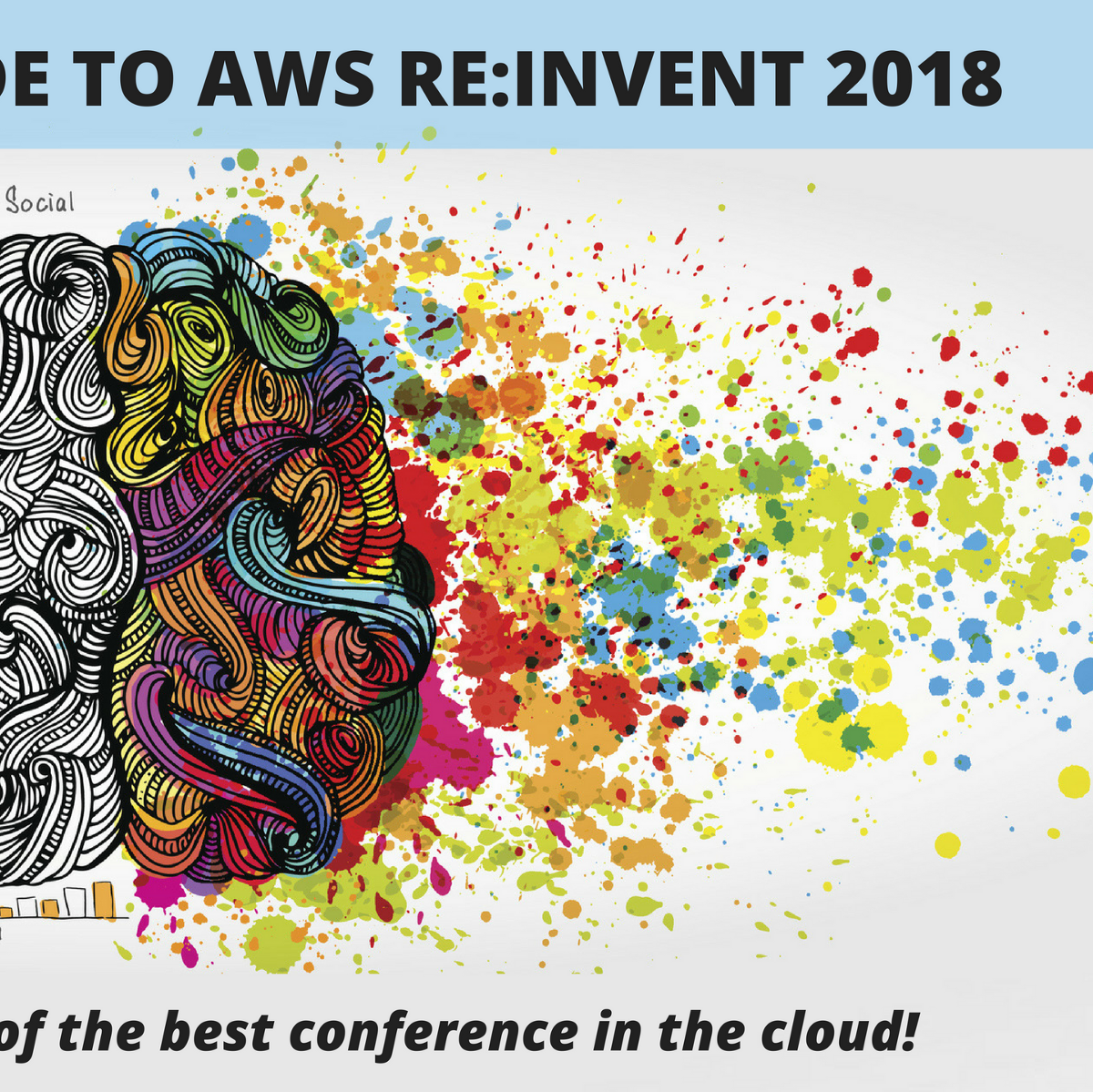 The Ultimate Guide to AWS re:Invent 2018 - A Cloud Guru
