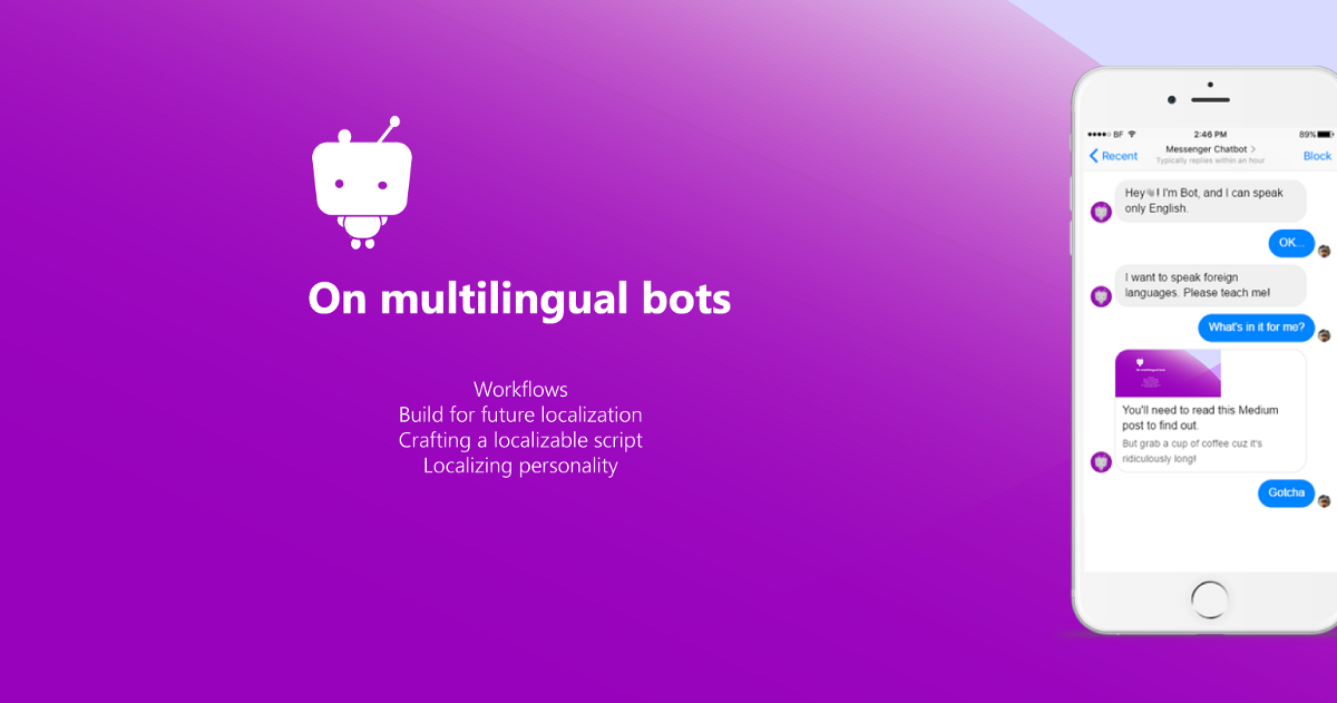 Do You Want Your Chatbot to Converse in Foreign Languages? My Learnings  from Bot Devs | by Artem Nedrya | Chatbots Magazine