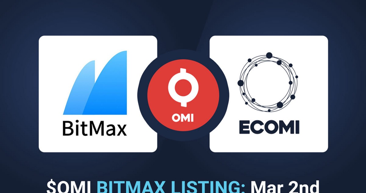 OMI is Now Listed on BitMax Exchange!