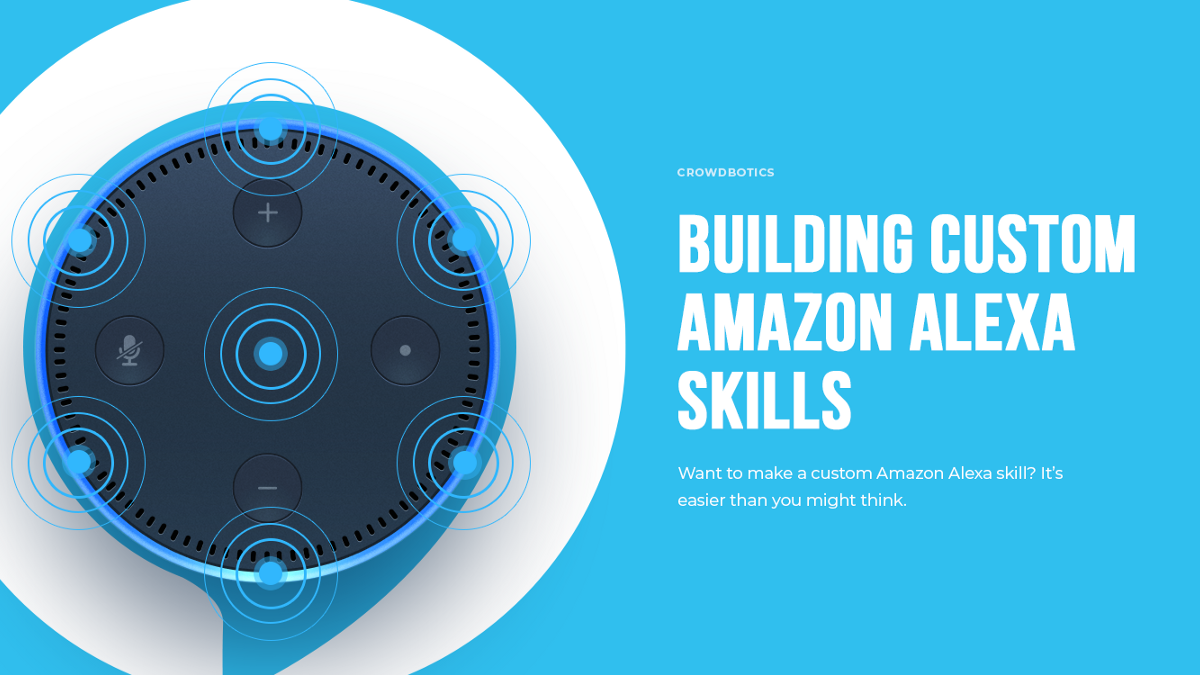 649ddeedc62d9 How To Build A Custom Amazon Alexa Skill, Step-By-Step: My Favorite ...