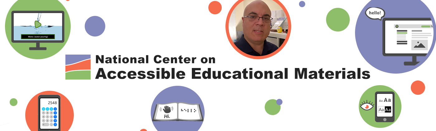 National Center on Accessible Educational Materials logo surrounded by various symbols representing accessible practices