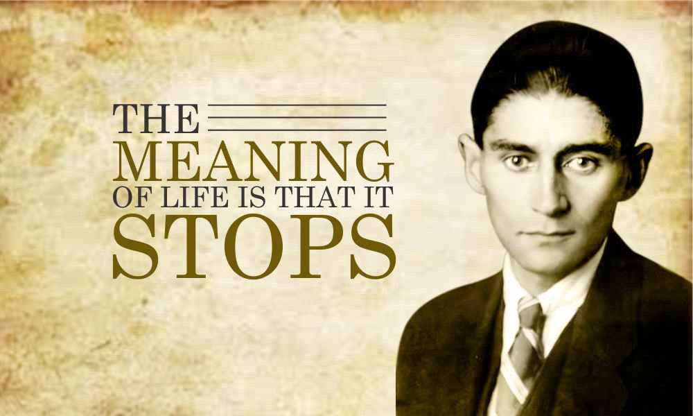 These Franz Kafka\'s Quotes Will Help You Unwind The ...