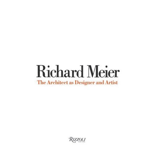 "White book cover for ""Richard Meier: The Architect as Designer and Artist."""