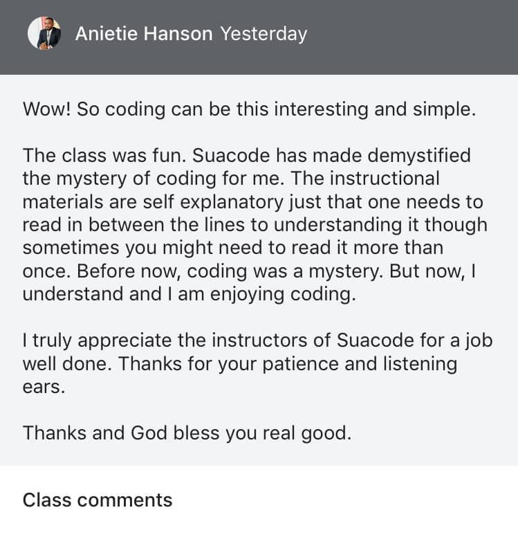 "A student post that reads, ""Wow! So coding can be this interesting and simple. The class was fun. Suacoda has made…"""