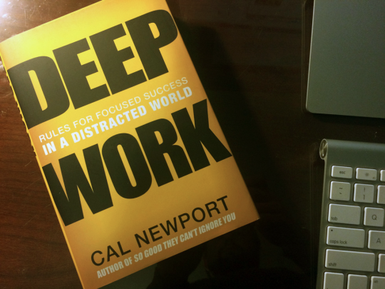 Deep Work, Distilled: Major Action Items from Cal Newport's