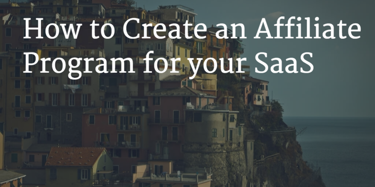 How to create an affiliate program for your saas