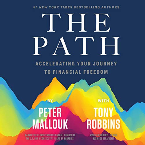 The Path - Peter Mallouk with Tony Robbins