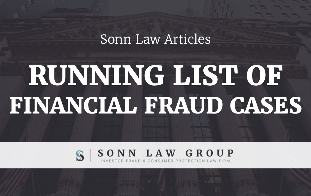 Running List of Notable Financial Fraud Cases - Investment