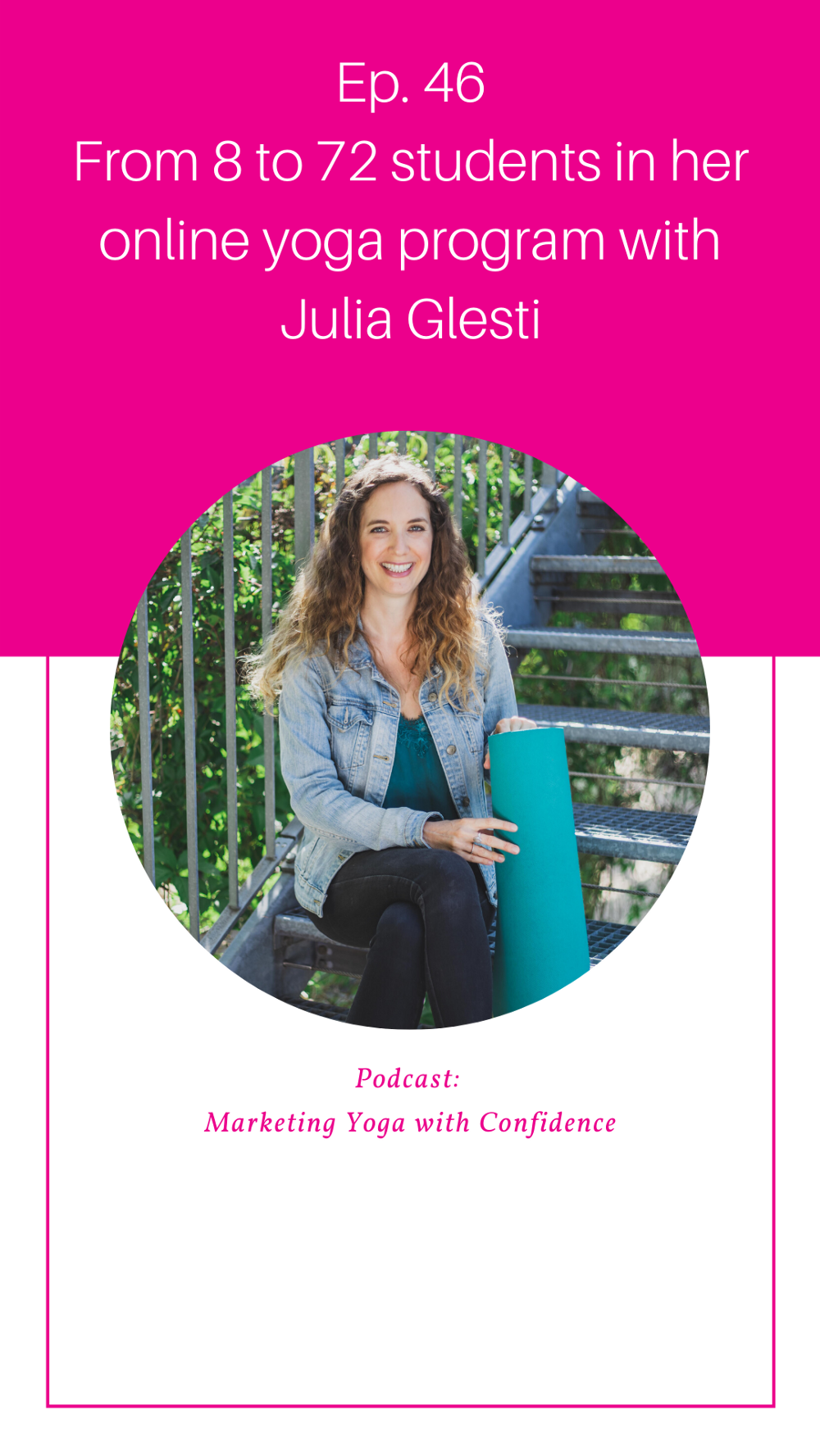 Fill your online yoga classes—interview with Julia Glesti