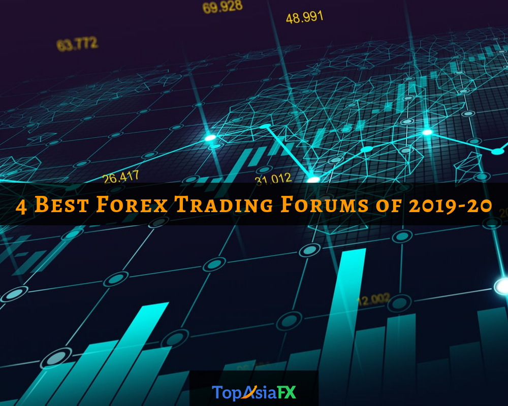 4 Best Forex Trading Forums Of 2019 20
