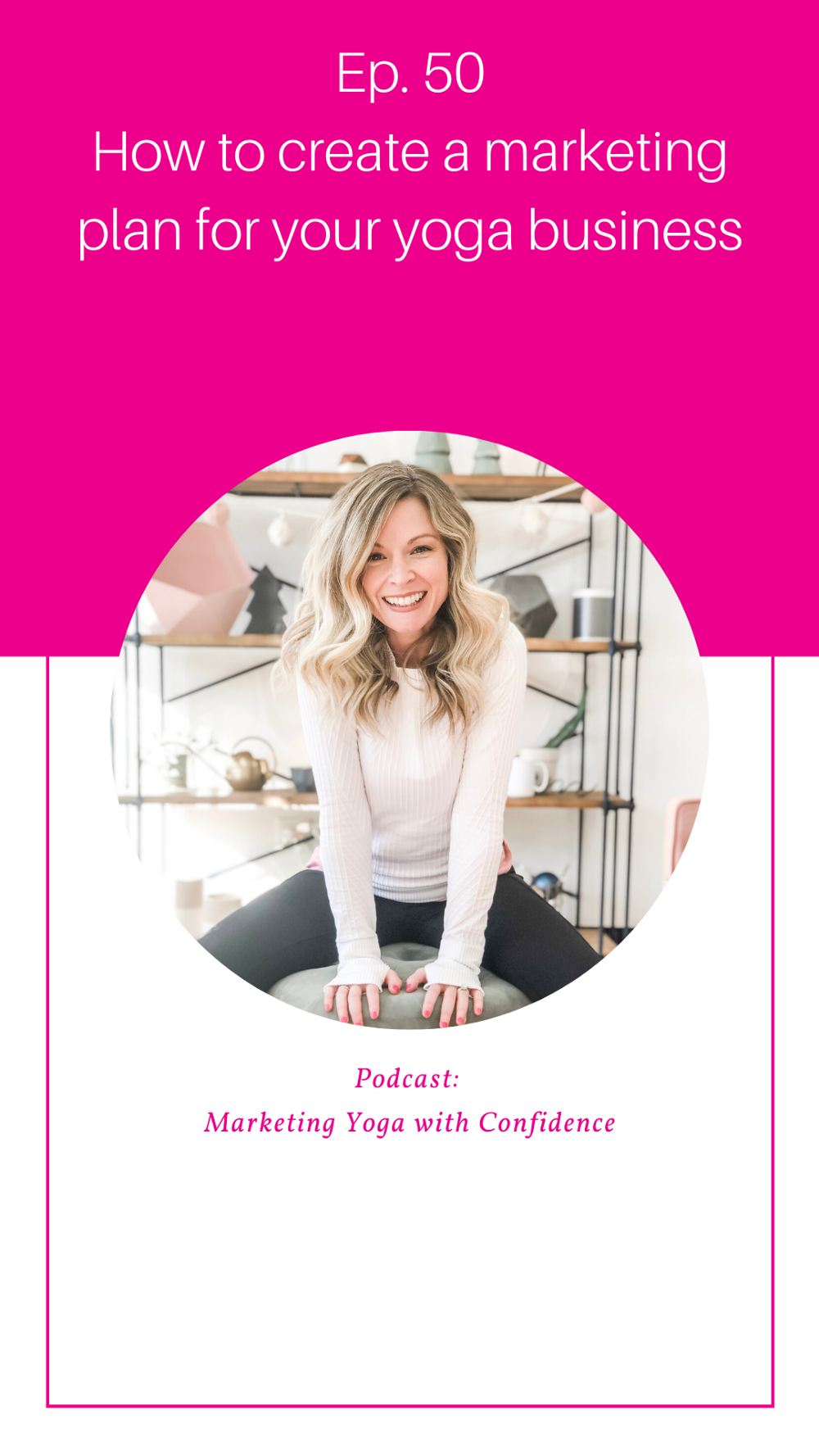How to create a marketing plan for your yoga business