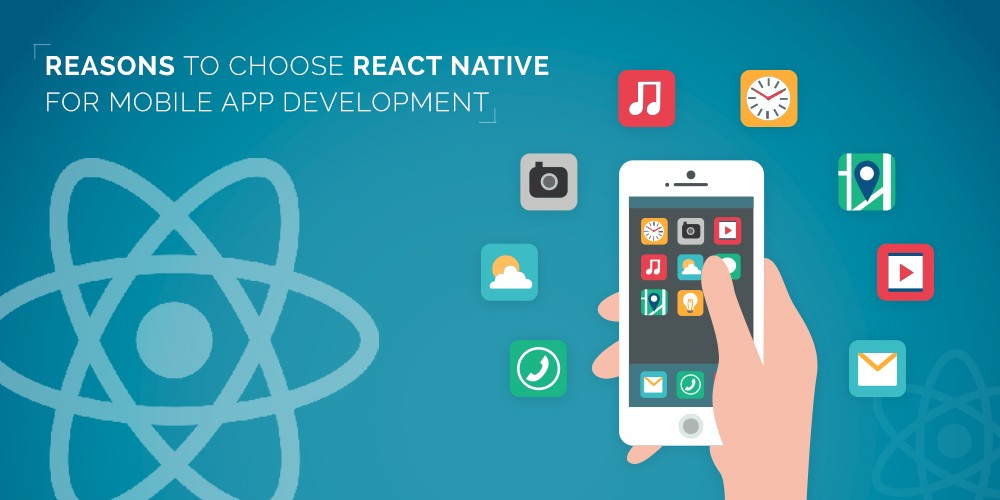 10 Reasons to Use React Native for Mobile App Development