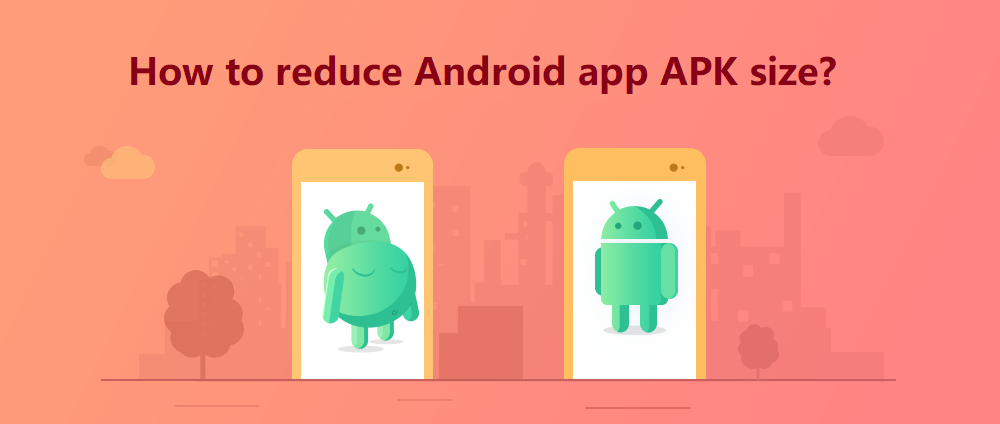 Android Tutorial: How to reduce Android App Size? - Space-O