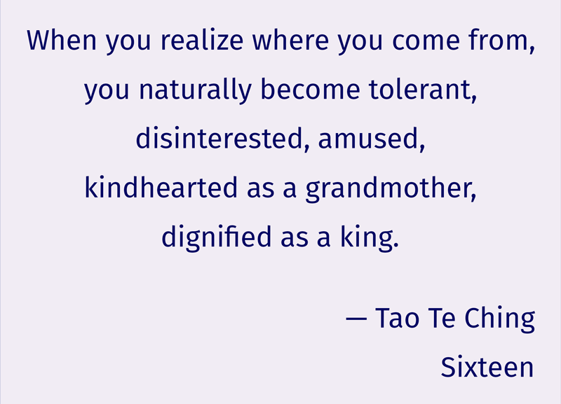 Five lines of text from Tao Te Ching, sixteen
