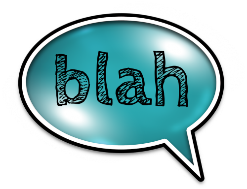 """Speech bubble containing the word """"blah."""""""