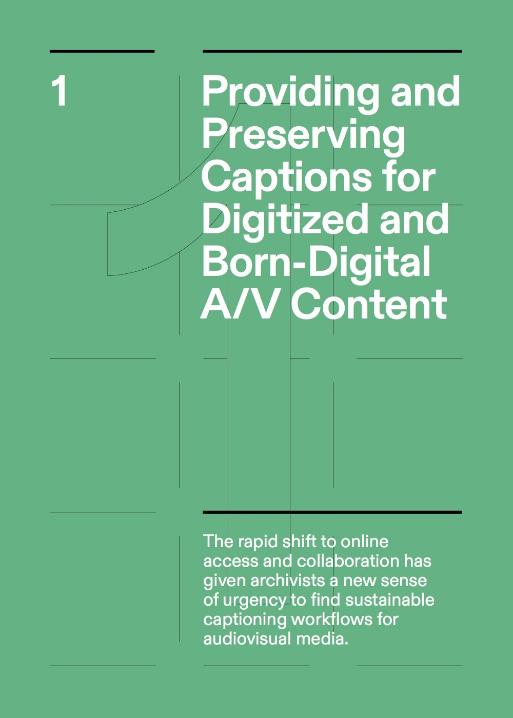 1. Providing and Preserving Captions for Digitized and Born-Digital A/V Content
