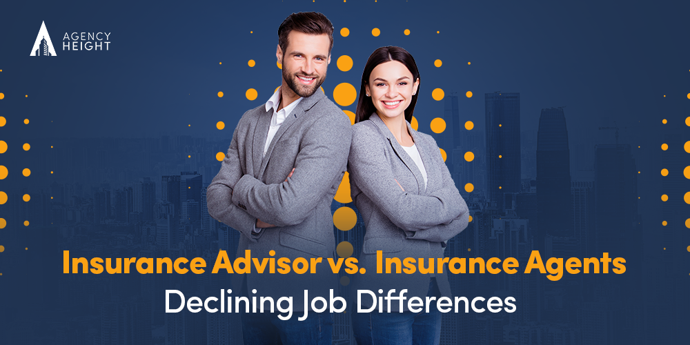 Insurance Advisor Vs Insurance Agents Declining Job Differences By Agency Height Medium