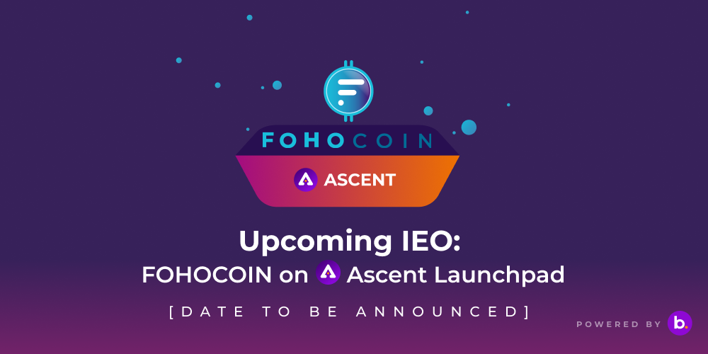 New Upcoming IEO on Ascent | FOHO Coin