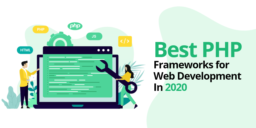 25 Best Php Frameworks For Web Development In 2020 By Infinijith Apps Technologies Medium