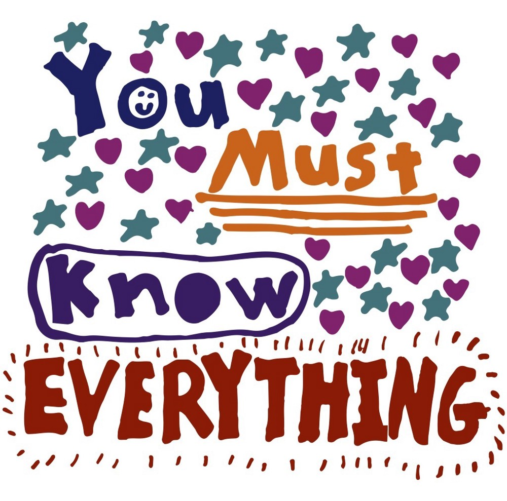 """""""You Must Know Everything"""" podcast cover art in colorful, hand-drawn lettering surrounded by hand-drawn stars, hearts, lines, and dashes."""