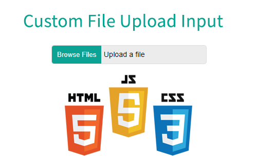 How to Make a Custom File Upload Input - ITNEXT