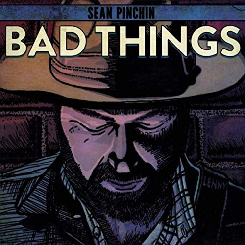 Cover of Sean Pinchin's Bad Things