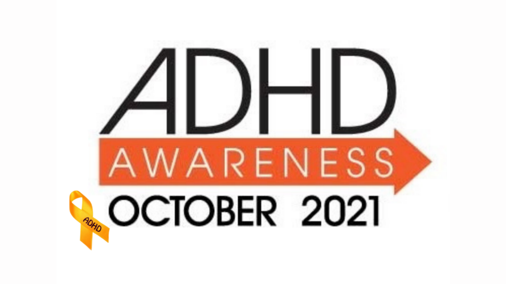 """Clip of the ADHD Awareness Month website Banner. An orange arrow underlines the large letters """"ADHD"""". The work """"Awareness"""" appears inside this orange arrow. Underneath the orange arrow, are the words """"October 2021"""""""