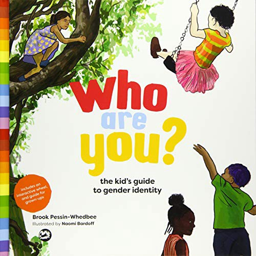 "book cover of ""who are you? the kid's guide to gender identity"""