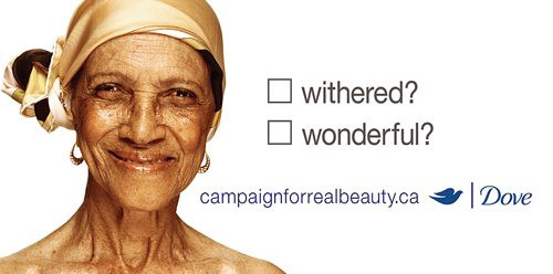 Withered or Wonderful campaign by Dove with the image of an elderly woman.