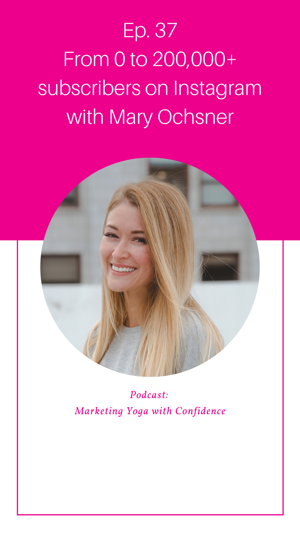 How to use Instagram to grow your yoga business with Mary Ochsner
