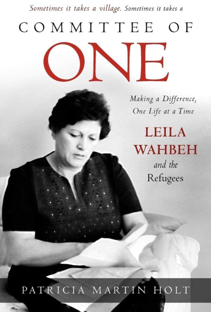 Committee of One—A book about my grandmother's work in Palestine and Jordan, helping refugees