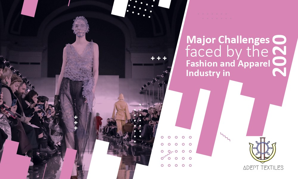 Major Challenges Faced By The Fashion And Apparel Industry In 2020 By Stefan Morris Blogicalife Medium