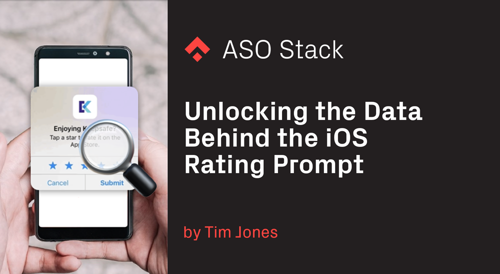 Unlocking the data behind the iOS Rating Prompt - App Store