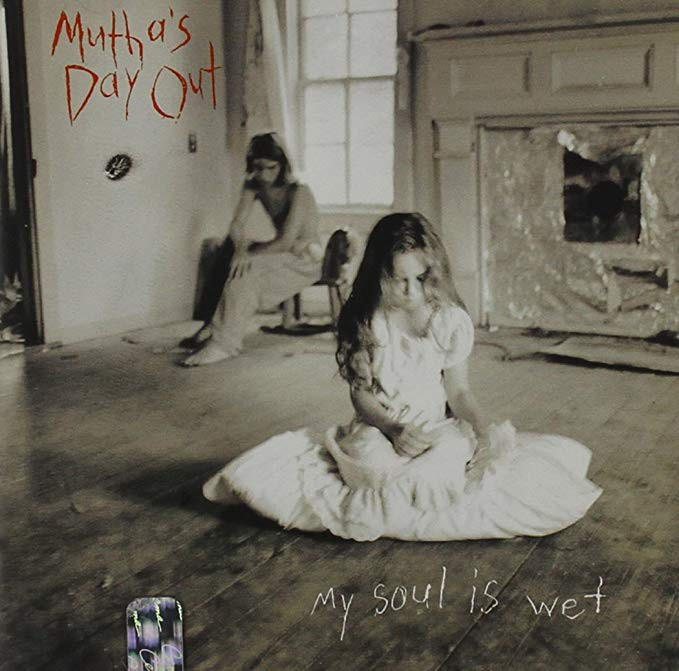 Retro-Review: 'My Soul is Wet' by Mutha's Day Out - Ear Busters - Medium