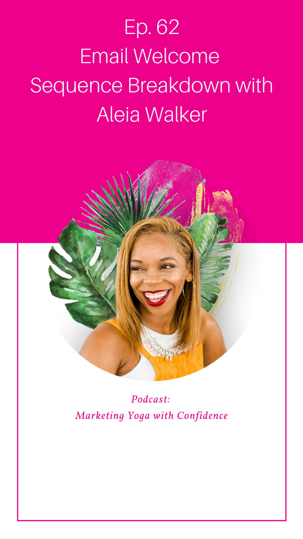 Email Welcome Sequence Breakdown with Aleia Walker