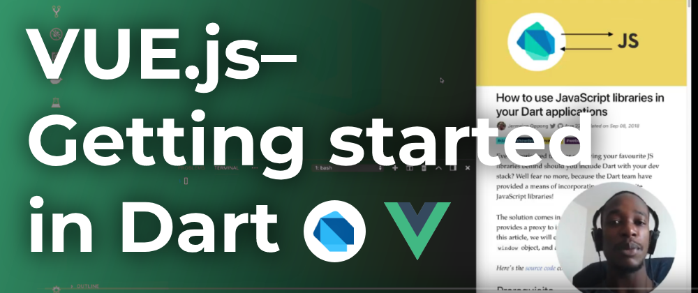 Vue js–Getting started in Dart (Part 1) - ITNEXT