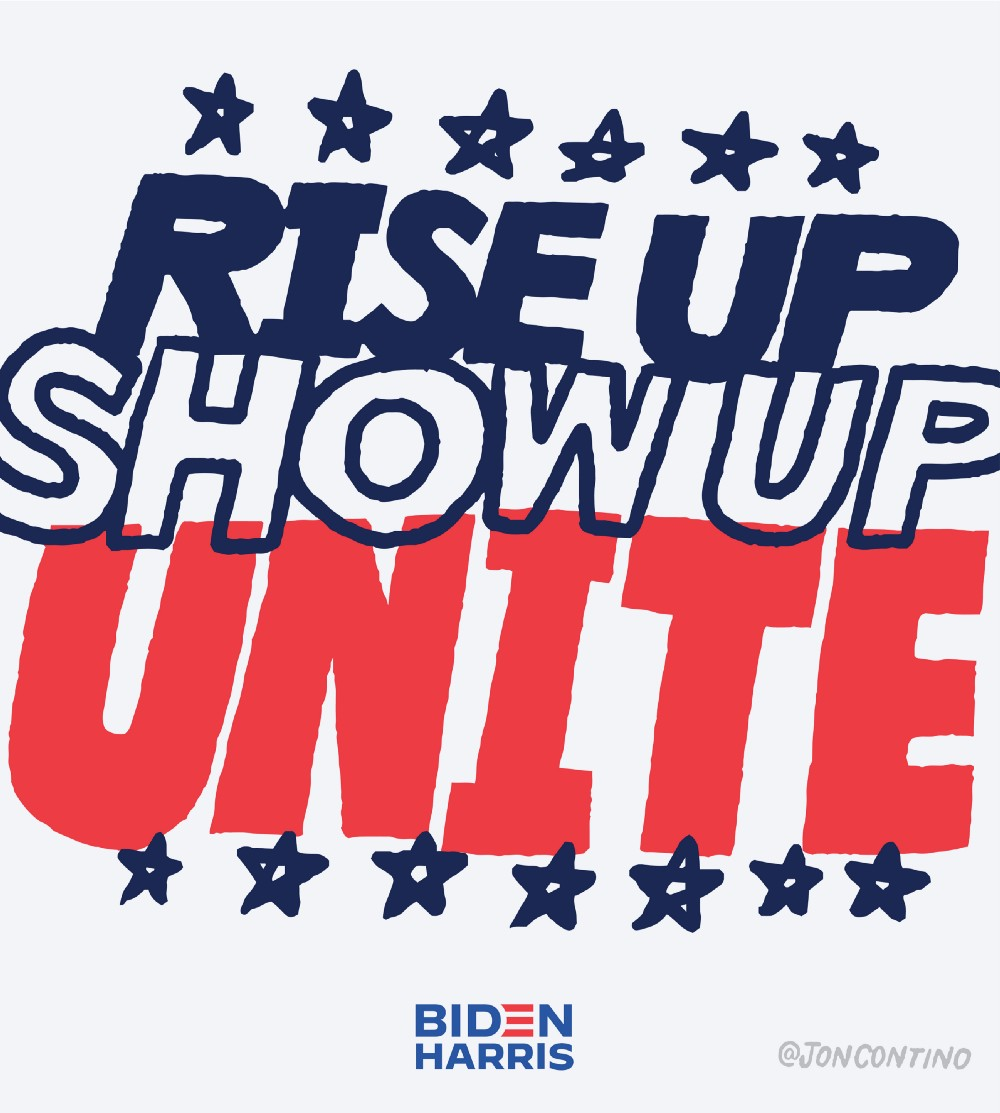 Lettering art of the phrase 'Rise up. Show up. Unite!' by Jon Contino