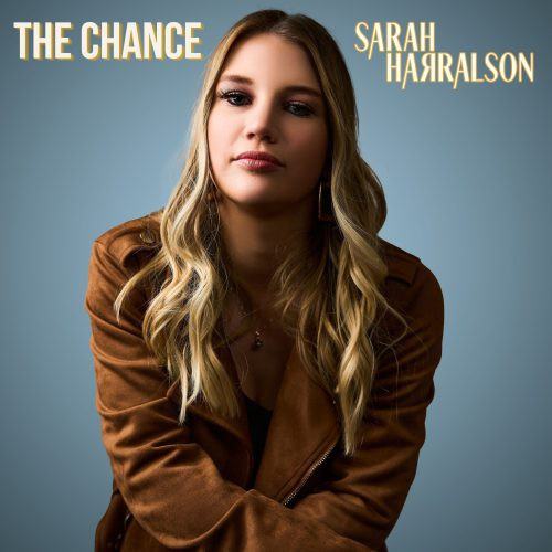 """Official cover art for Sarah Harralson's latest single, """"The Chance""""."""
