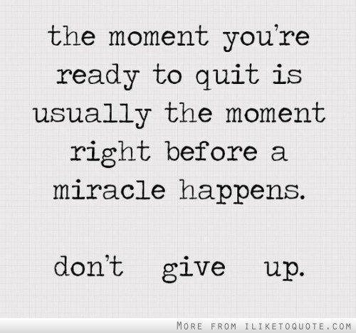 when should you give up