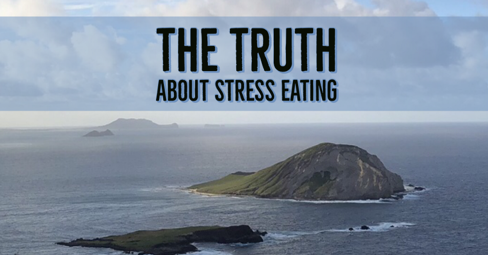 The Truth About Stress Eating
