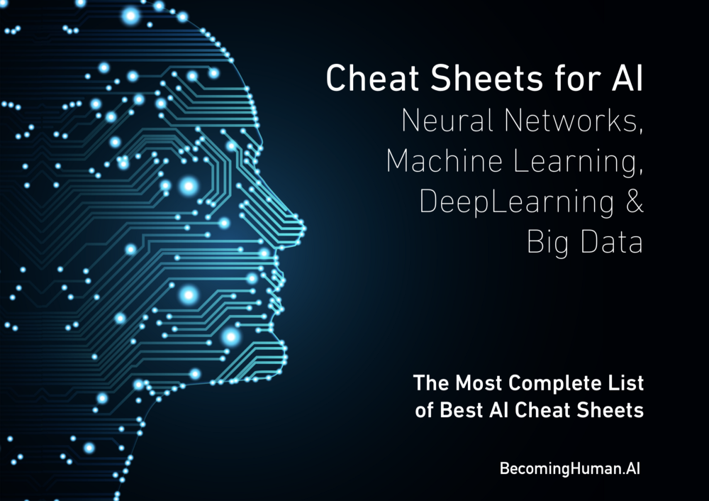 Downloadable Cheat Sheets For Ai Neural Networks Machine Learning