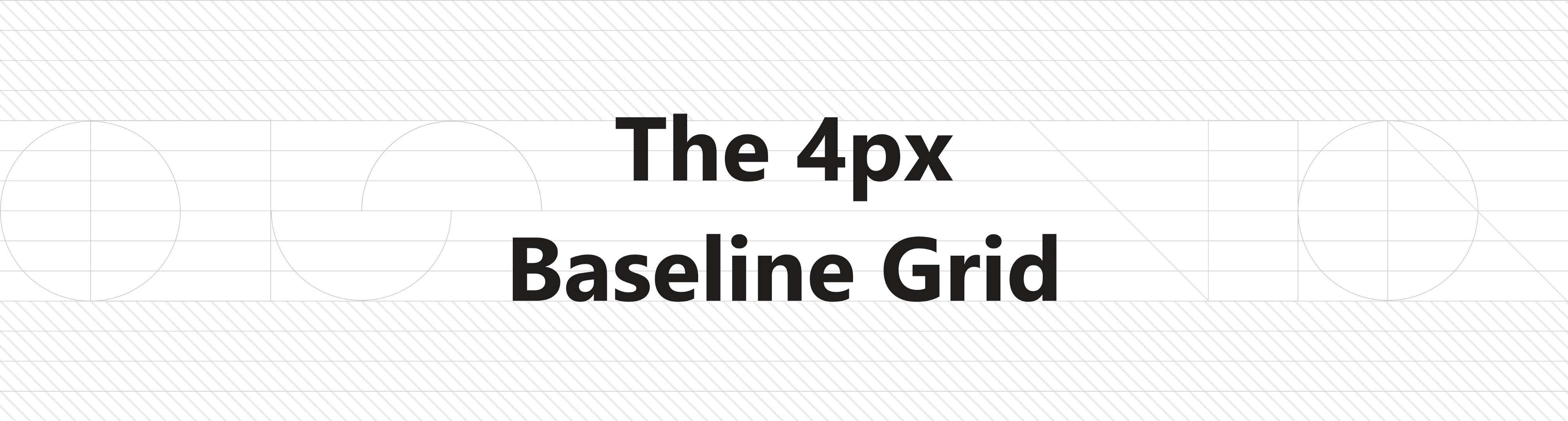The 4px baseline grid — the present - UX Collective