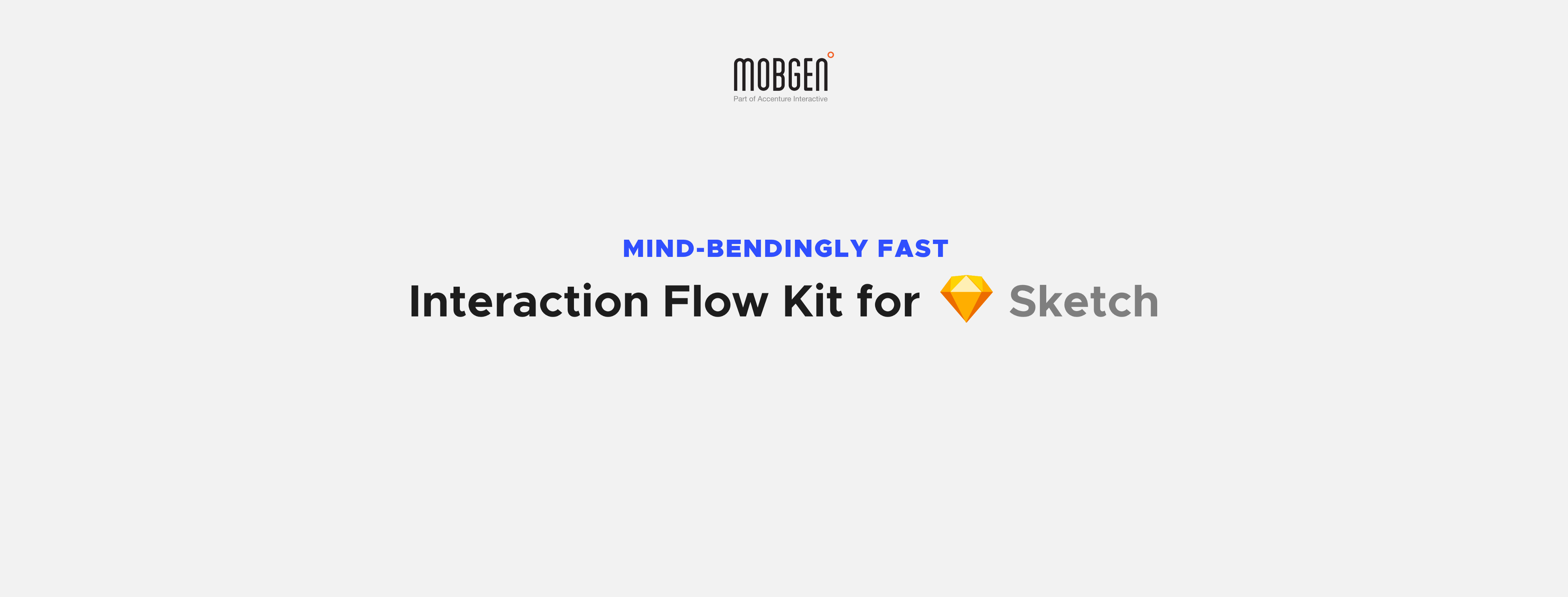 Interaction Flow Kit for Sketch — Created by MOBGEN