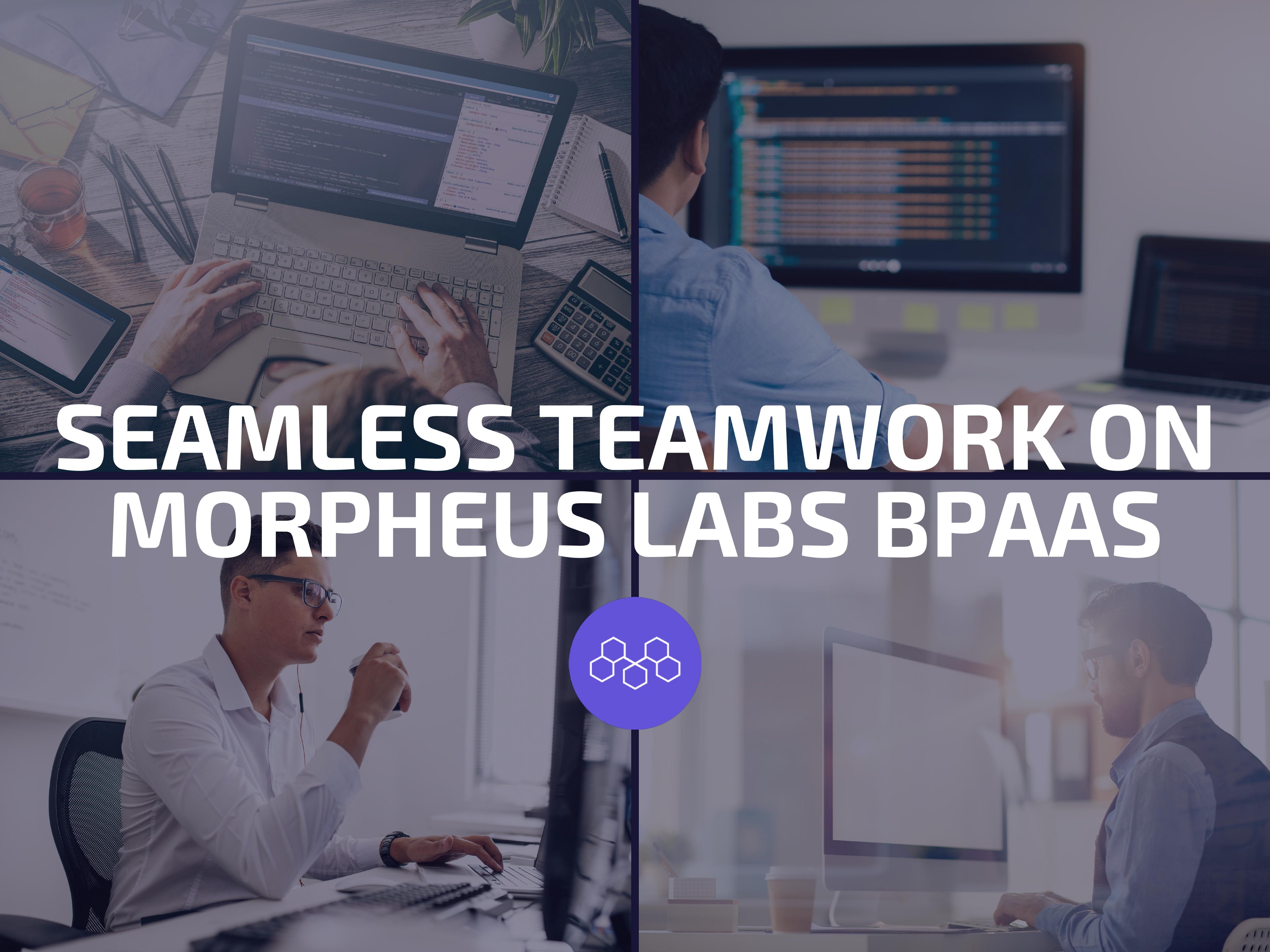 Helping Businesses Work Remotely in Blockchain Development with Morpheus Labs BPaaS