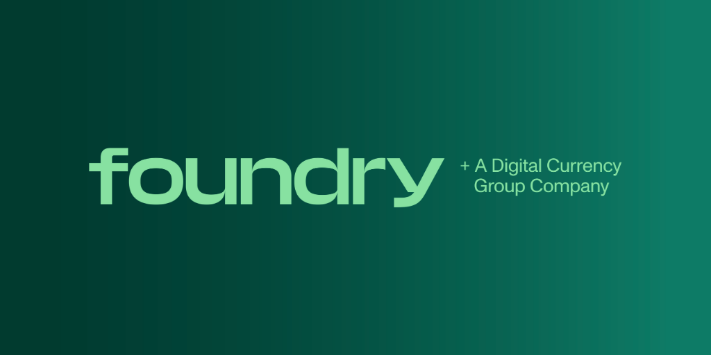 Announcing Foundry — Digital Currency Group's New Crypto Mining and Staking Business