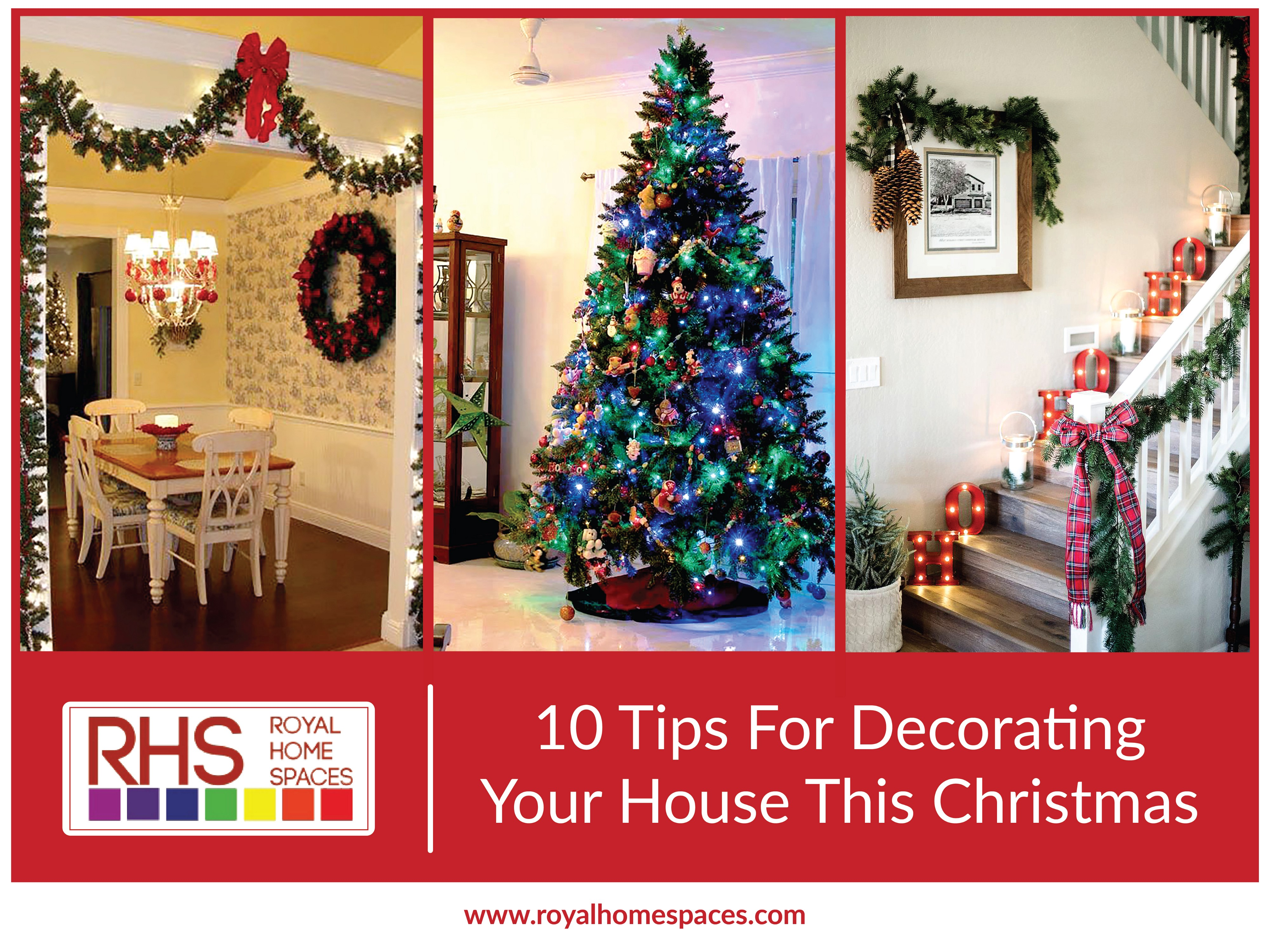 10 Tips For Decorating Your House This Christmas Royal Home